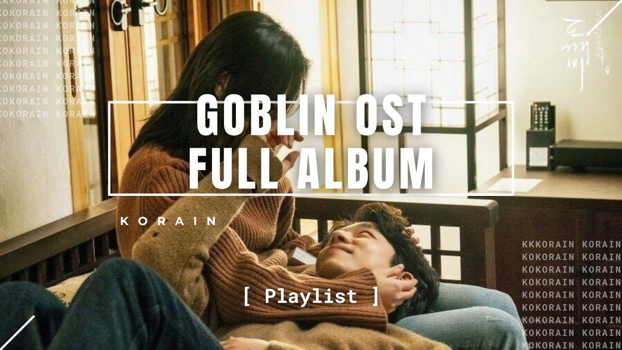 Download [Playlist] - Goblin OST | Full Album