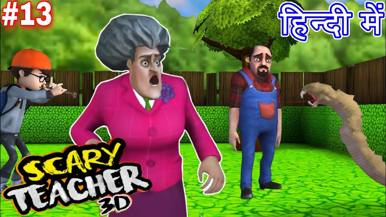 Download Scary Teacher 3D Special Chapter #13 in Hindi by Game Definition Snake Attack on Miss T Level 4 3 7
