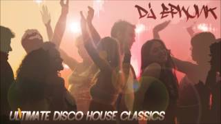 Ultimate Classic & Old Skool Funky Disco House Anthems (Part 3) : In the Mix w/ DJ EPhunk