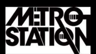 Watch Metro Station Take You Home video