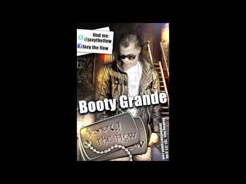 Javy The Flow - Booty Grande [Audio]