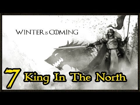 Towards Kings Landing - Stark Campaign - Game Of Thrones Total War Gameplay #7