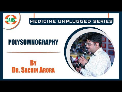 MEDICINE UNPLUGGED SERIES #POLYSOMNOGRAPHY