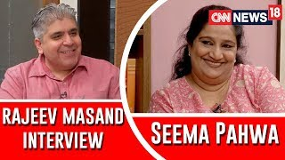 Rajeev Masand interview with Seema Pahwa
