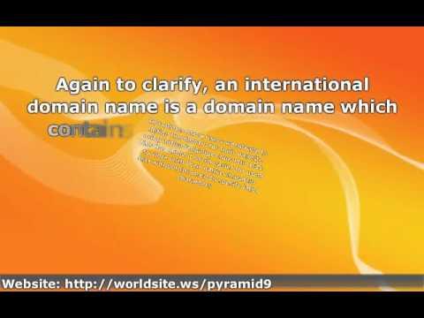 International Domain Names ' Description and Benefits