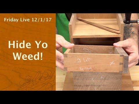 Hide Yo Weed! - Friday Live!