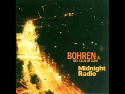 Bohren & der Club of Gore - Midnight Radio 11