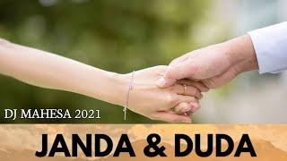 JANDA DUDA- DJ MAHESA