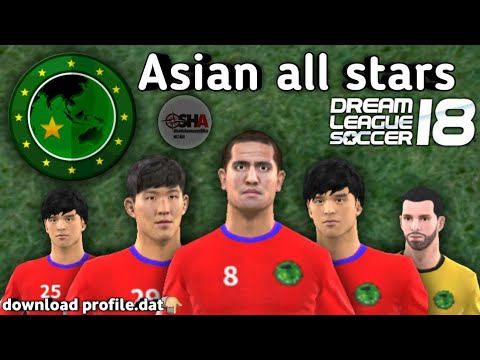 Asian all stars official full team in Dream League Soccer 2018 download now⚽