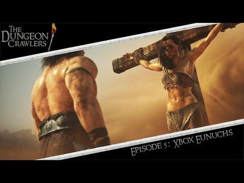 The Dungeon Crawlers Episode 5: Xbox Eunuchs