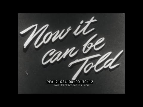 """CAPTURE OF GERMAN U-BOAT U-505 BY U.S. NAVY TASK FORCE   """"NOW IT CAN BE TOLD""""  21024"""