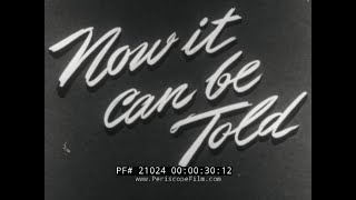 "CAPTURE OF GERMAN U-BOAT U-505 BY U.S. NAVY TASK FORCE   ""NOW IT CAN BE TOLD""  21024"