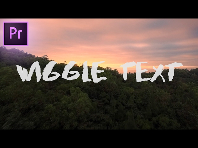 How to WIGGLE TEXT Effect in Adobe Premiere Pro CC (Sam Kolder Inspired) (No After Effects Needed)