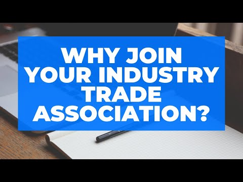 Why Join Your Industry Trade Association?