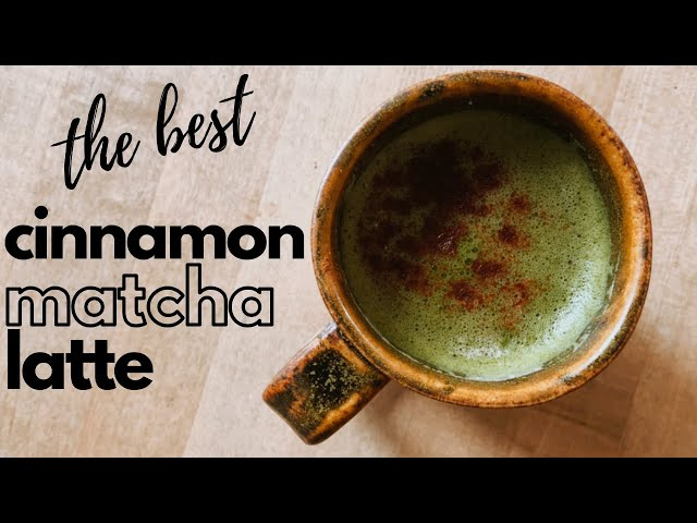HOW TO MAKE A MATCHA LATTE AT HOME // cinnamon matcha latte / what is matcha