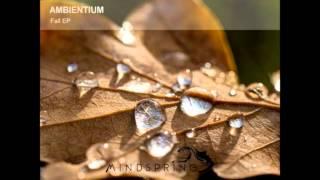 Ambientium - Fall [Fall EP]