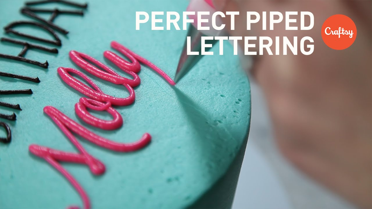 Piping Perfect Lettering On Cakes Block Script Buttercream