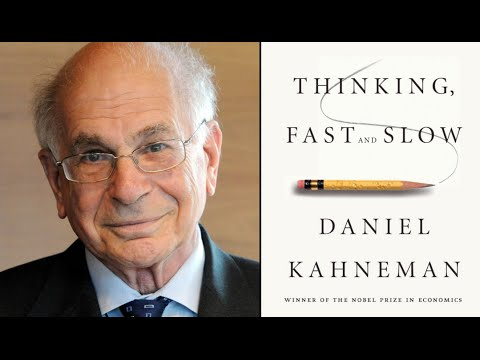 Guru Psychologist Kahneman: Thinking, Fast and Slow