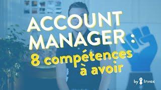 8 compétences que doit avoir un Account manager