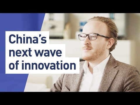 Understanding China's next wave of innovation