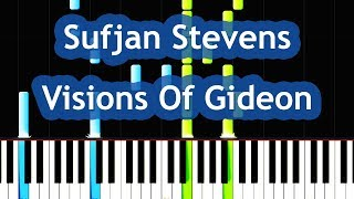 Sufjan Stevens - Visions Of Gideon Piano Tutorial [Call Me By Your Name OST]