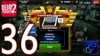 DEAD TRIGGER 2 Android Walkthrough - Part 36 - Slaughter Master Tournament