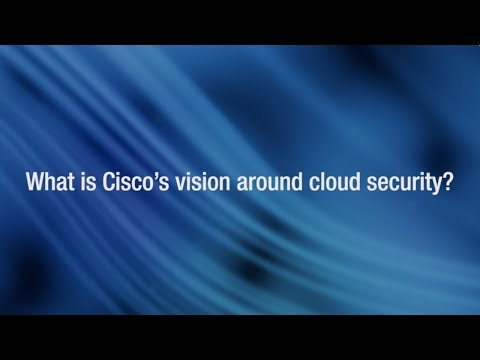What is Cisco's vision around cloud security?