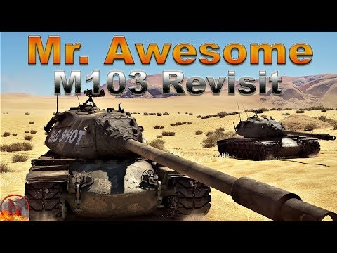 WT || M103 - Revisiting Mr. Awesome thumbnail