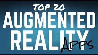 Top 20 Augmented Reality Apps