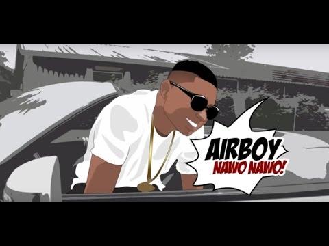 Video: Airboy – Nawo Nawo