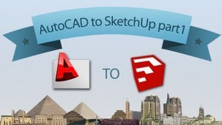 AutoCAD to SketchUp part1