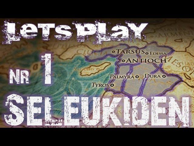Let's Play Rome 2 Total War (German | HD): Seleukiden #1 - Startstrategie: Sehr Schwer & Legendär 1
