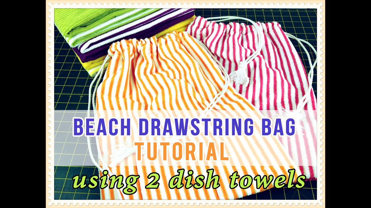 The 2 Dish/Tea Towel Drawstring Bag Tutorial - EASY Tutorial - YouTube