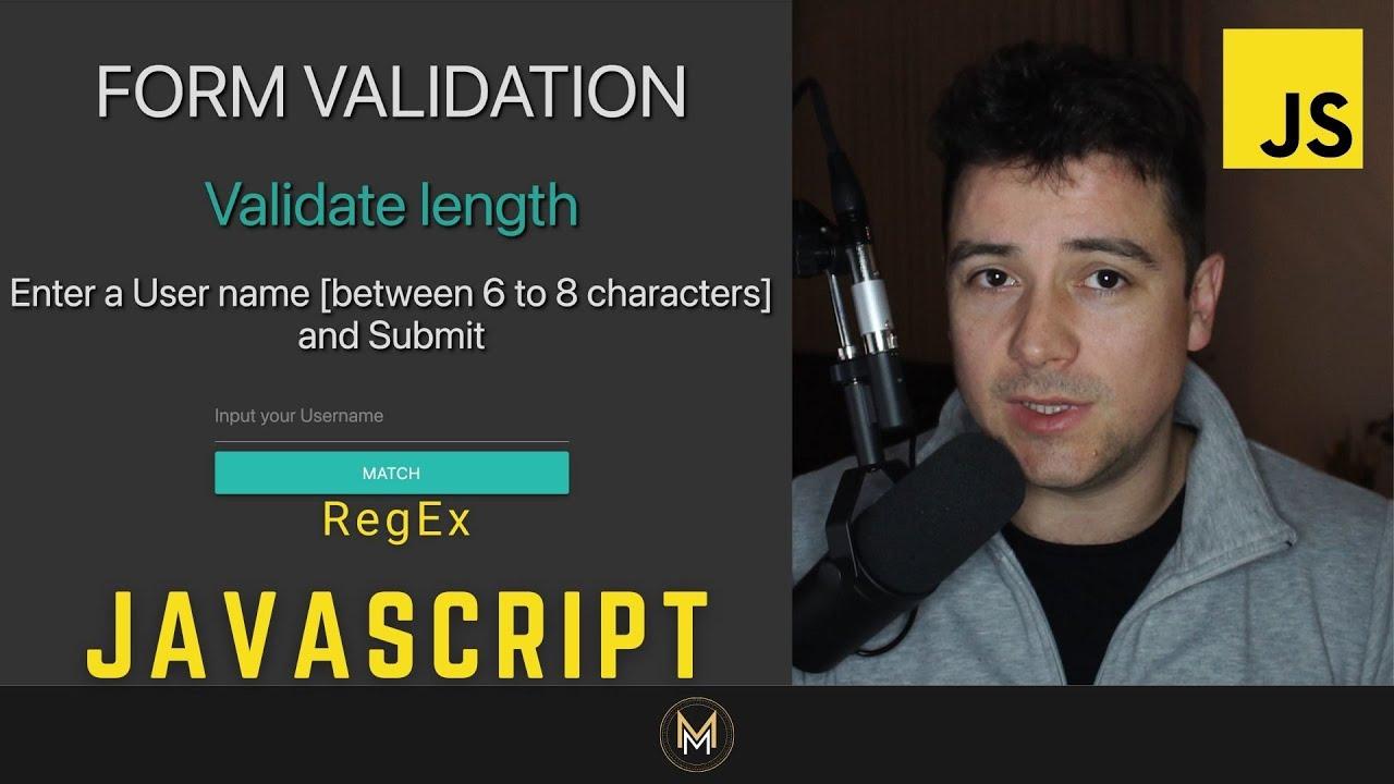 JavaScript Form Validation using Regular Expression for Validating Input Length