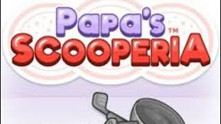 Papa's Scooperia Full Gameplay Walkthrough