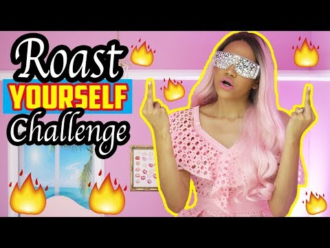 ROAST YOURSELF CHALLENGE  ♥ | Yarissa