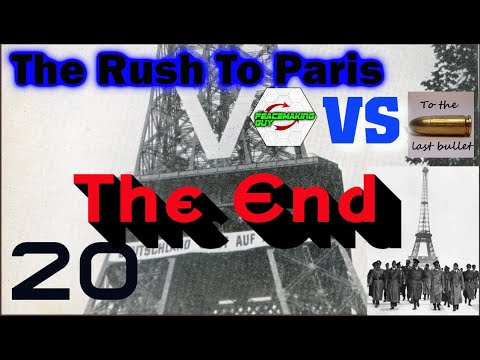 20 Strategic Command WIE   Rush To Paris   The End |