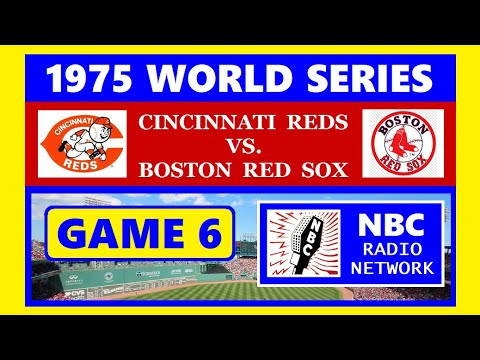 1975 WORLD SERIES (GAME 6) -- REDS VS. RED SOX (NBC RADIO NETWORK)