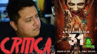 31 De Rob Zombie La Critica De Krmlo