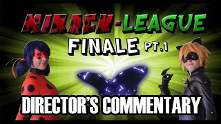 Miracu-League: Episode 7 FINALE - Director's Commentary