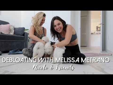 De-bloating with Melissa Metrano (@Melisfit_)   Nicole and Friends!