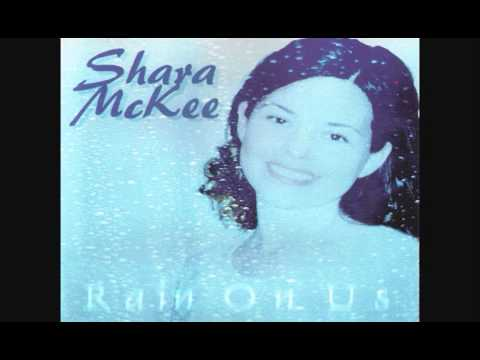 Shara McKee – Rain on us