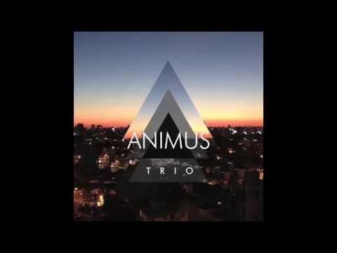 Animus Trio - Animus (2015) (Disco Completo)
