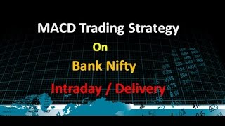 Bank nifty Excellent trading strategy using MACD