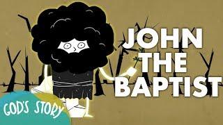 God's Story: John The Baptist