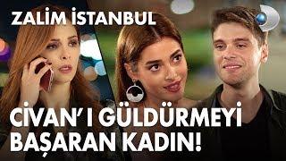 Civan'ı güldürmeyi başaran kadın! - Zalim İstanbul 11. Bölüm