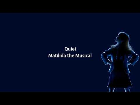 ⌠Backing Track⌡ Quiet - Matilda the Musical
