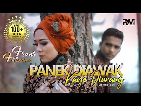 Frans feat Fauzana - Panek Diawak Kayo Diurang (Official Music Video)
