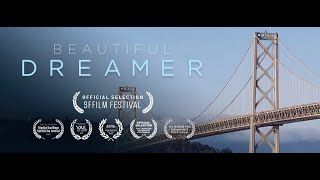 Beautiful Dreamer (2020) Official Trailer