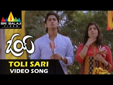 Oye Video Songs | Tolisari Nedevenee Video Song | Siddharth, Shamili | Sri Balaji Video